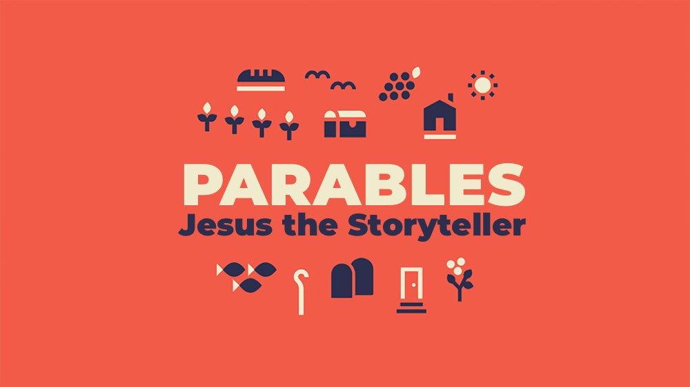 Parables: Jesus the Storyteller